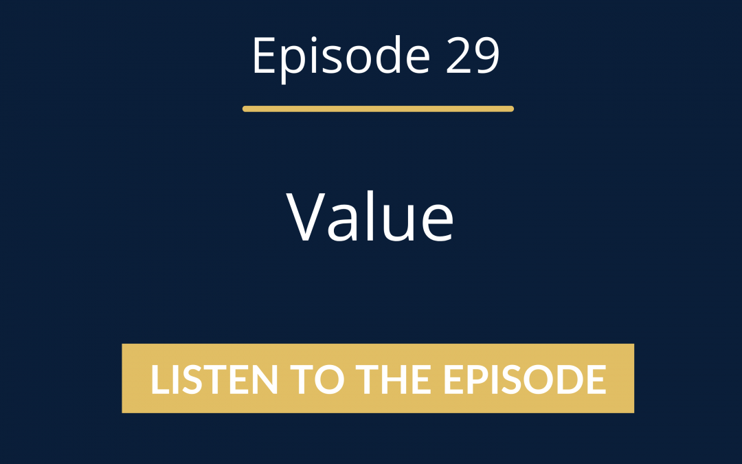 Episode 29: What's The Value Of Your Offer? (How To Price With Confidence)