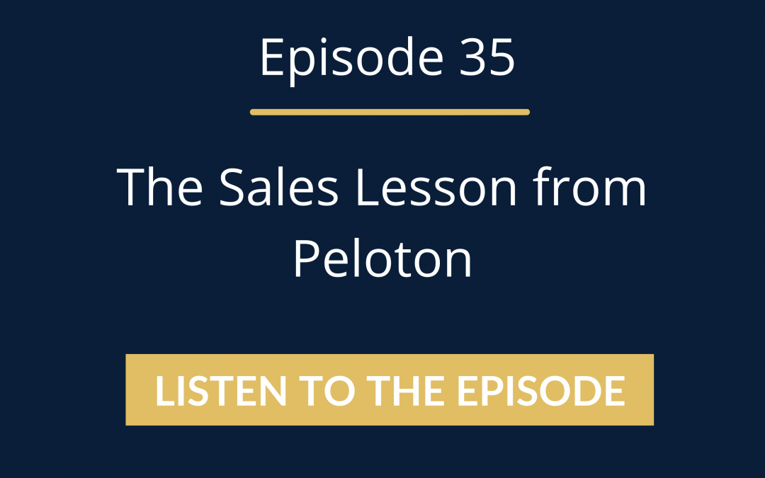 Master Sales Game Episode 35: A Sales Story By Peloton