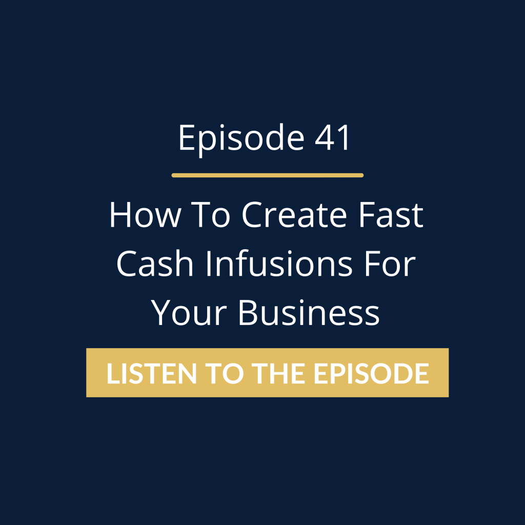 How To Create Fast Cash Infusions For Your Business